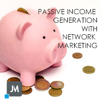 Passive Income With Network Marketing